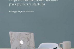 El poder de las redes sociales para pymes y startups